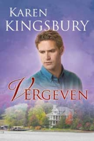Vergeven (Dayne Matthews, #2)  by  Karen Kingsbury