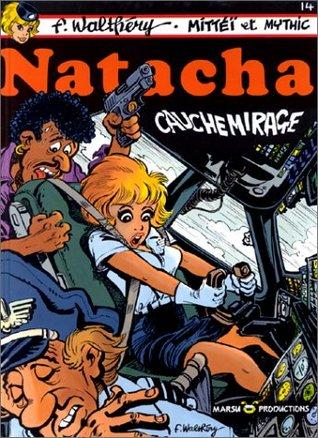 Cauchemirage (Natacha, #14)  by  François Walthéry