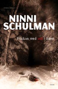 Flickan med snö i håret Ninni Schulman