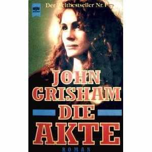 Die Akte  by  John Grisham