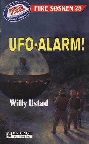UFO-alarm! (Fire søsken, #28)  by  Willy Ustad