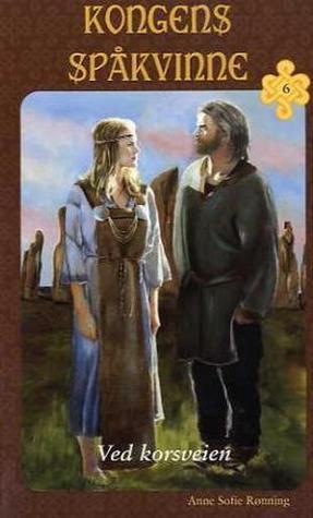 Ved korsveien (Kongens spåkvinne, #6) Anne Sofie Rønning