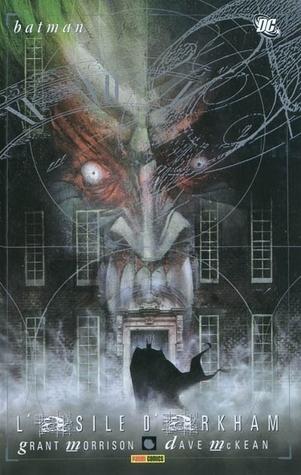 Batman: Lasile dArkham  by  Grant Morrison