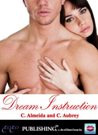Dream Instruction Chris Almeida