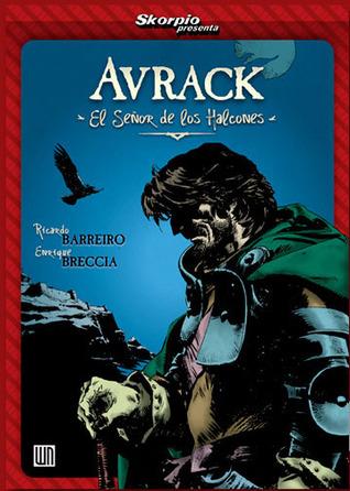 Skorpio presenta: Avrack -el Señor de los Halcones- Ricardo Barreiro