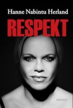Respekt Hanne Nabintu Herland