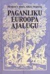 Paganliku Euroopa ajalugu Prudence J. Jones