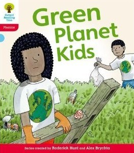 Green Planet Kids (Oxford Reading Tree, Stage 4, Floppys Phonics Fiction)  by  Roderick Hunt