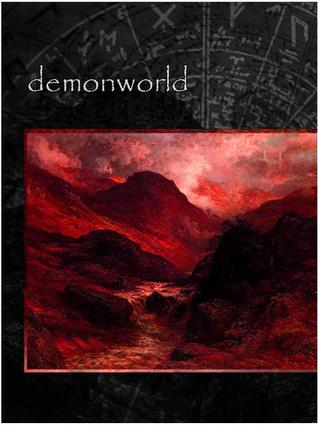 Demonworld  by  Kyle B. Stiff