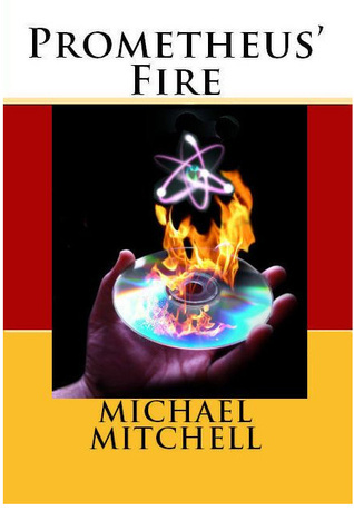 Prometheus Fire  by  Michael Mitchell