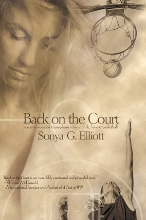 Back on the Court  by  Sonya G. Elliott