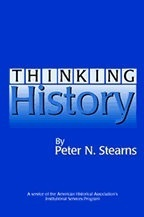 Thinking History  by  Peter N. Stearns