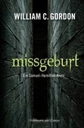 Missgeburt  by  William  C. Gordon