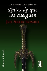 Antes de que los cuelguen (La Primera Ley, #2)  by  Joe Abercrombie