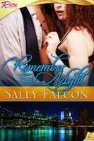 Remember the Night  by  Sally Falcon