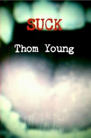 Suck Thom Young