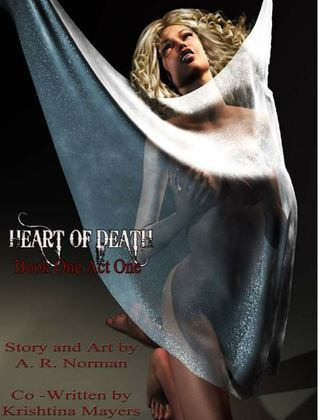 Heart Of Death GN (Book One) Alicia R. Norman