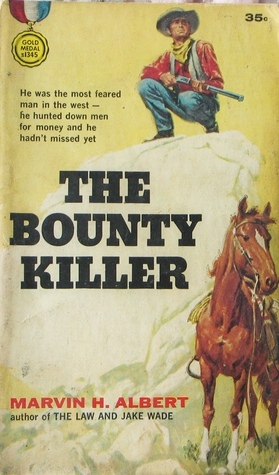 The Bounty Killer  by  Marvin H. Albert
