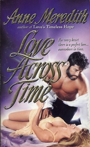 Love Across Time Anne Meredith
