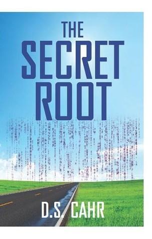 The Secret Root D.S. Cahr