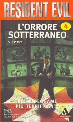 Lorrore sotterraneo  by  S.D. Perry
