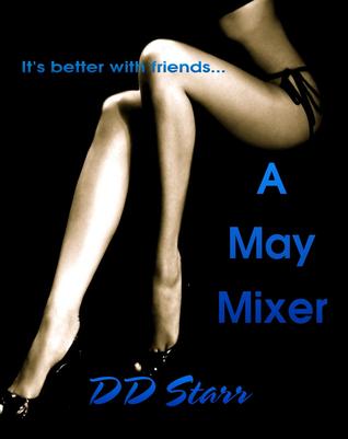 A May Mixer D.D. Starr