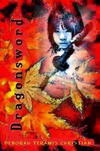 Dragonsword (Qualun Monogatari #1) Deborah Teramis Christian