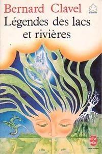 Légendes des lac et rivières Bernard Clavel