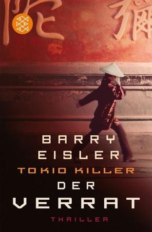 Tokio Killer: Der Verrat (John Rain, #3)  by  Barry Eisler