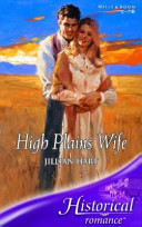 High Plains Wife (Harlequin Historical, Vol. #670)  by  Jillian Hart