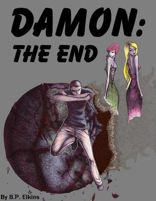Damon: The End  by  B.P. Elkins
