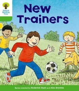 New Trainers (Oxford Reading Tree, Stage 2, Stories) Roderick Hunt