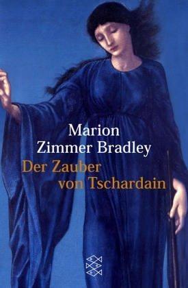 Der Zauber von Tschardain  by  Marion Zimmer Bradley