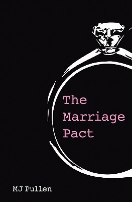 The Marriage Pact M.J. Pullen