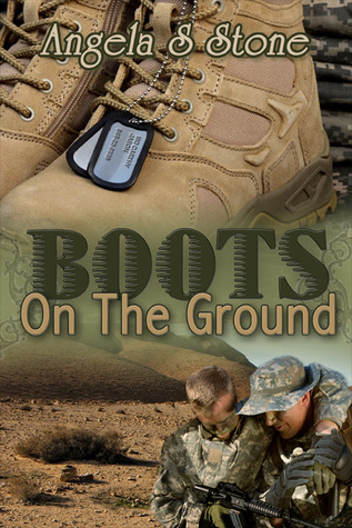 Boots on the Ground (Canadas Finest, #2) Angela S. Stone