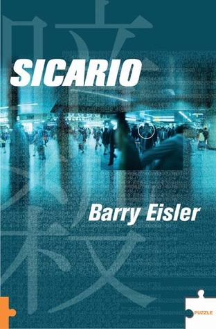 Sicario (John Rain, #1)  by  Barry Eisler