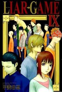 Liar Game, Volume 9 (Liar Game, #9)  by  Shinobu Kaitani