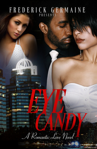 Eye Candy  by  Frederick Germaine