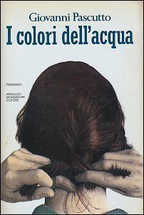 I colori dellacqua Giovanni Pascutto