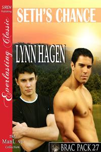 Seths Chance (Brac Pack #27) Lynn Hagen