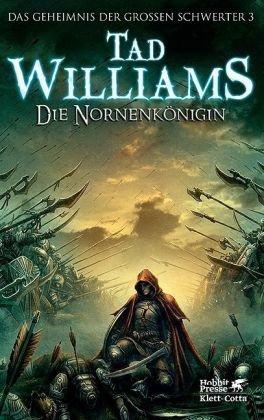 Die Nornenkönigin (Das Geheimnis der Großen Schwerter, #3)  by  Tad Williams