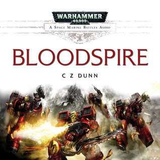 Bloodspire  by  C.Z. Dunn