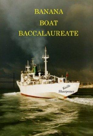 Banana Boat Baccalaureate The Knife Sharpener