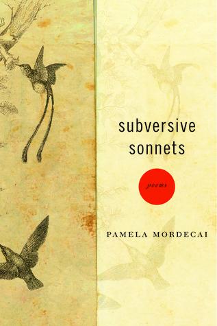 Subversive Sonnets  by  Pamela Mordecai
