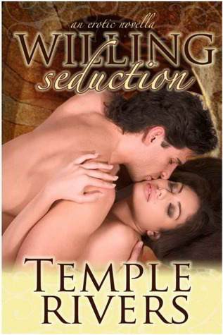 Willing Seduction Temple Rivers