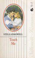 Teach Me  by  Stella Bagwell