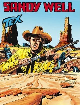Tex n. 562: Sandy Well Claudio Nizzi