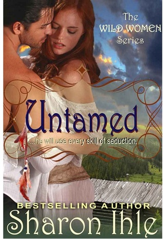 Untamed  by  Sharon Ihle