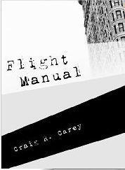 Flight Manual  by  Craig R. Carey