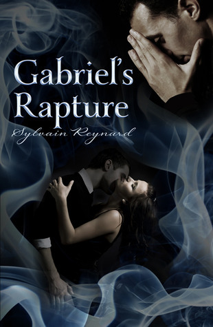 Gabriels Rapture (Gabriels Inferno, #2)  by  Sylvain Reynard
